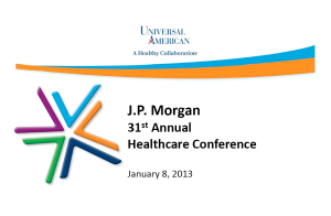 JP Morgan Healthcare Conference | Universal American