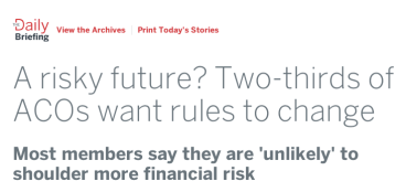 A risky future? Two-thirds of ACOs want rules to change