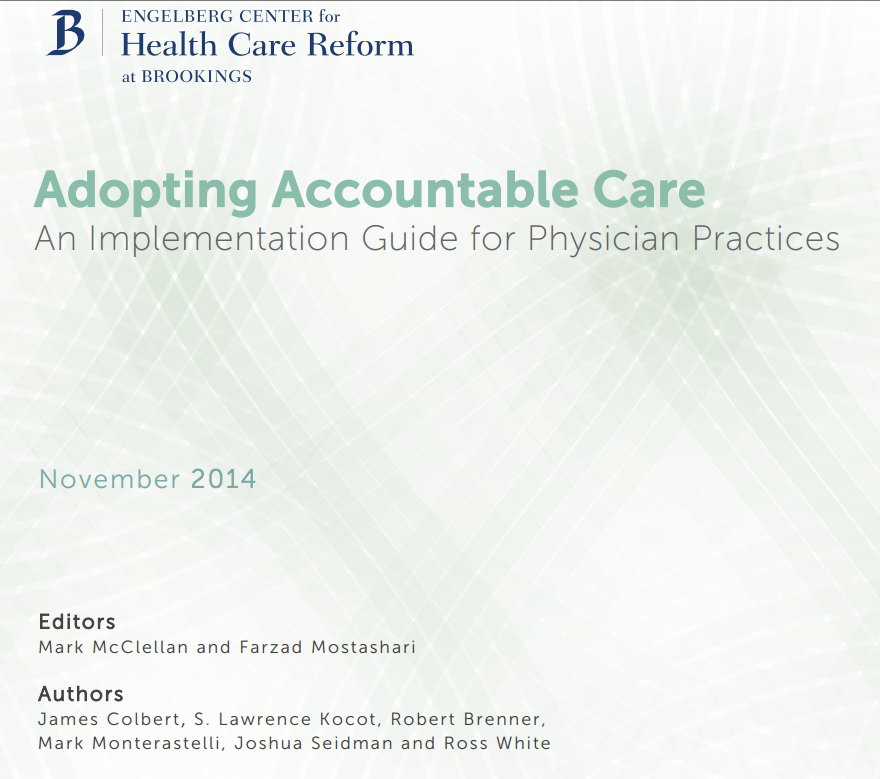 Adopting Accountable Care